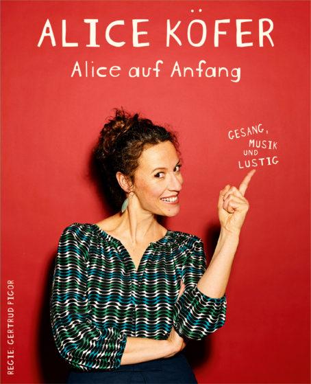 Alice-Köfer-Alice-auf-Anfang-Plakat